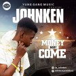 John ken_Money must come_mixed_Azypro-3